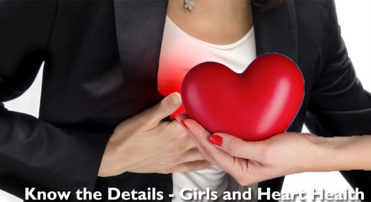 Know the Details - Girls and Heart Health